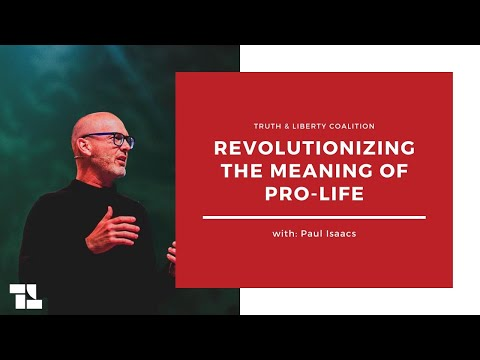 Paul Isaacs on Revolutionizing the Meaning of Pro-Life and More! - July 27, 2020