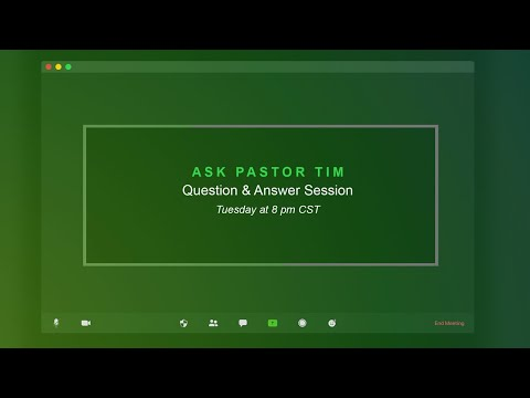 Ask Pastor Tim  Biblical Question & Answer Session #9