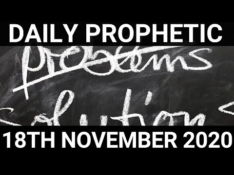 Daily Prophetic 18 November 2020 3 of 12