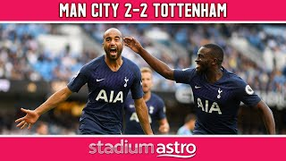 Manchester City 2 - 2 Tottenham Hotspur | EPL Highlights | Astro SuperSport