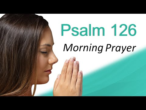 IT'S SHIFTING IN YOUR FAVOR - PSALM 126 - MORNING PRAYER