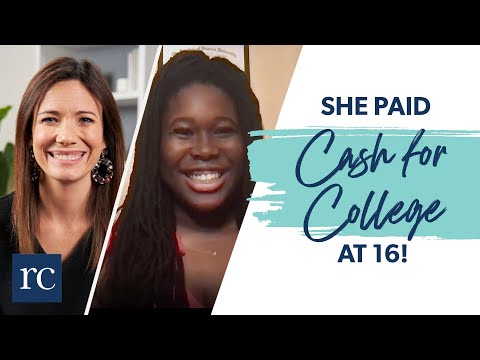 She Paid Cash for College at 16?