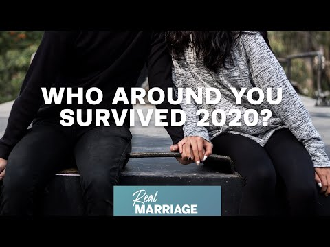 Who Around You Survived 2020?  The Real Marriage Podcast  Mark and Grace Driscoll