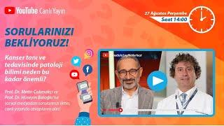 Prof. Dr. Metin Çakmakçı - Kanser tanı ve tedavisinde patoloji bilimi neden bu kadar önemli?
