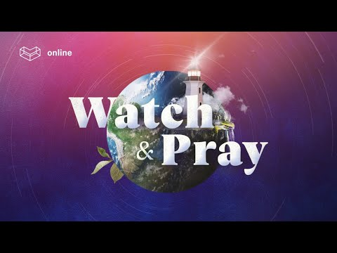 Prayer for Singapore  Watch and Pray  Cornerstone Community Church  CSCC Online