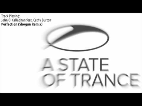 ASOT 534: John O' Callaghan feat. Cathy Burton - Perfection (Shogun Remix) - UCalCDSmZAYD73tqVZ4l8yJg