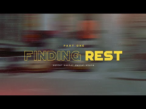 English Service  Finding Rest (Part 1)