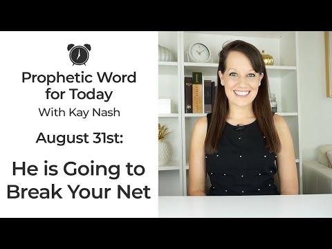 Prophetic Word for Today-Broken Nets (August 31st)