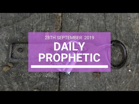 Daily Prophetic 28 September 2019   Word 11