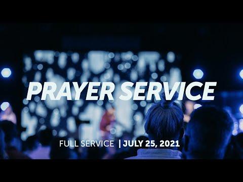 July 25, 2021  Prayer Service  Bethel Church