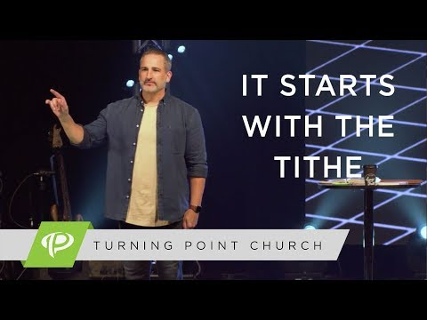 It Starts With The Tithe  Pastor Michael Turner