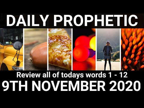Daily Prophetic 9 November 2020 All Words