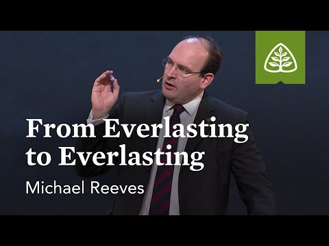 Michael Reeves: Everlasting to Everlasting