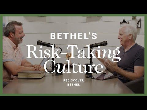 Bethel's Risk Taking Culture  Rediscover Bethel