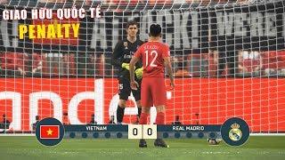 PES 19 | Giao hữu Quốc Tế - Penalty | VIETNAM vs REAL MADRID - Giấc mơ Bóng Đá VIỆT NAM