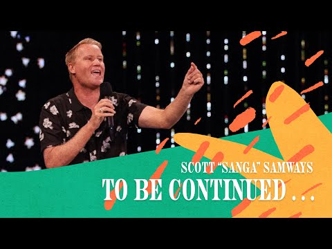 To Be Continued...  Scott