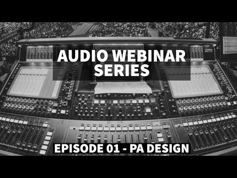 PA Design ft Ricki Cook, Justin Arthur and Andrew Crawford - Audio Webinar Series #1