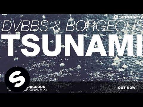 DVBBS & Borgeous - TSUNAMI (Original Mix) - UCpDJl2EmP7Oh90Vylx0dZtA