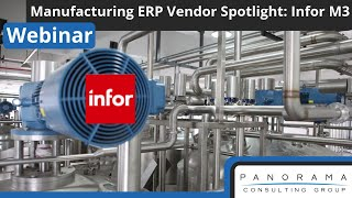 Manufacturing ERP Vendor Spotlight: Infor M3