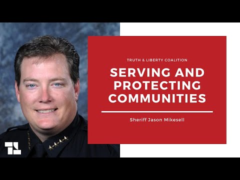 Sheriff Jason Mikesell on Serving and Protecting Communities