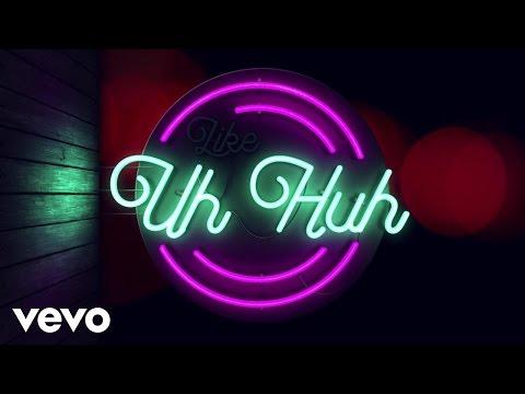 Uh Huh (Video Lirik)