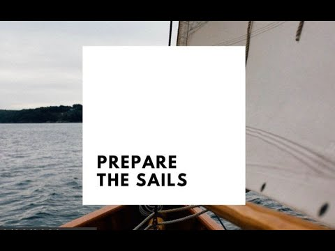 Prophetic Word - Prepare the Sails