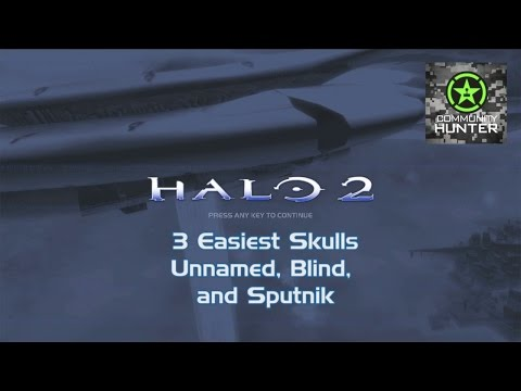 Halo 2 - Skulls Part 1 (Unnamed, Blind, Sputnik) - ahcommunityvids