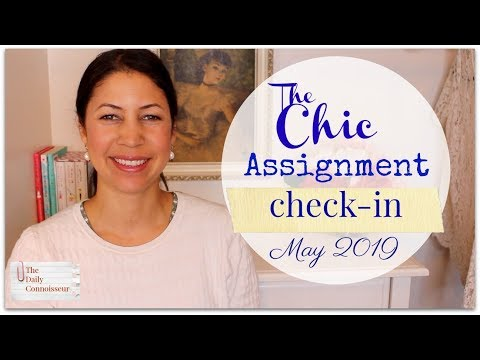 The Chic Assignment Check-In May 2019