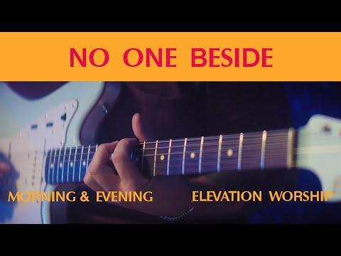 No One Beside (Morning & Evening)  Elevation Worship