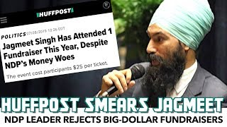 HuffPost Smears Jagmeet Singh For Avoiding Wealthy Donors