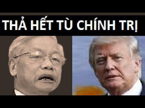 Trump bất ngờ áp lực VN phải thả tất cả tù nhân Chính Trị