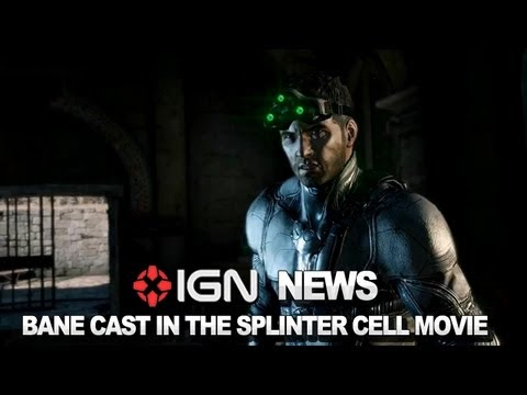 IGN News - Splinter Cell Movie Casts The Dark Knight Rises' Bane - UCKy1dAqELo0zrOtPkf0eTMw