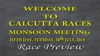 Calcutta Race Preview of 30th July 2019