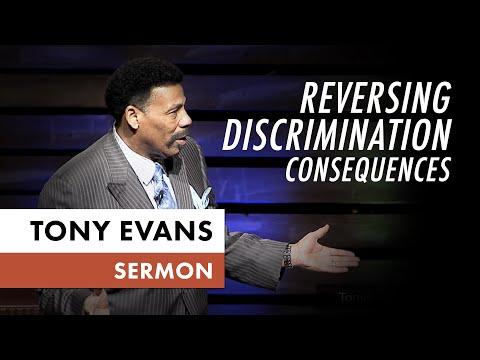 Reversing Discrimination Consequences  Tony Evans Sermon