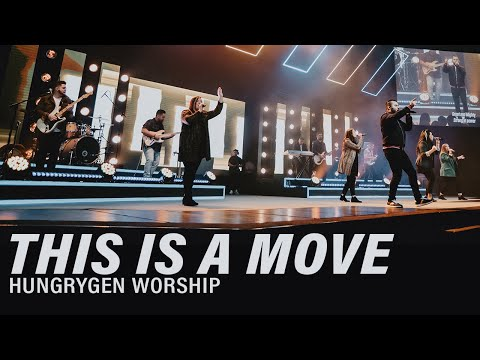 This is a Move (Live) - HungryGen Worship