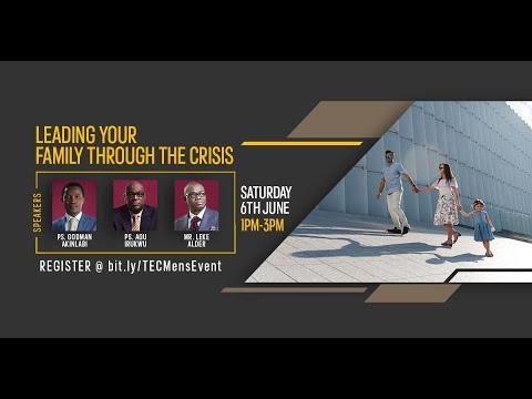 Leading Your Family Through The Crisis - A Men of Honour Webinar with Pastor Godman Akinlabi, Pastor