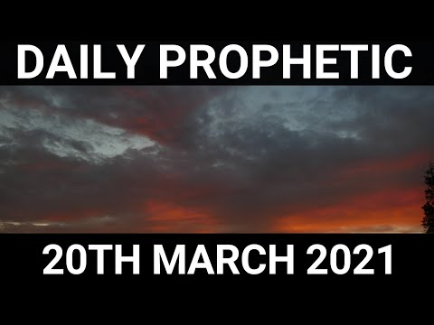 Daily Prophetic 20 March 2021 3 of 7