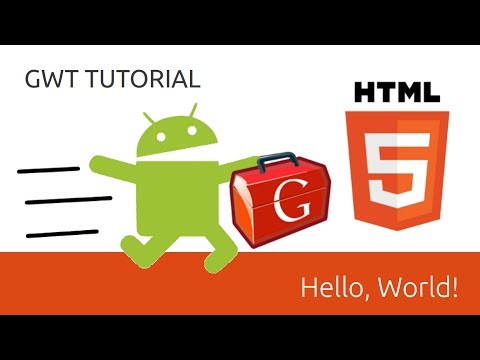 Hello World - GWT Tutorial (Google Web Toolkit) - UCOmFcwNbdxxRXR6Xza0m4Ew
