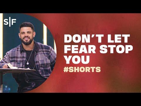 Don't Let Your Fear Stop You #Shorts  Steven Furtick