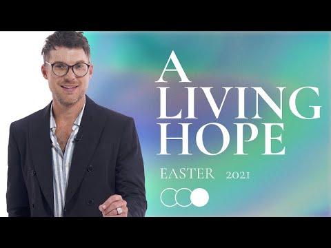 Easter 2021: A Living Hope