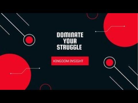 Dominate Your Struggles (Kingdom Insight)