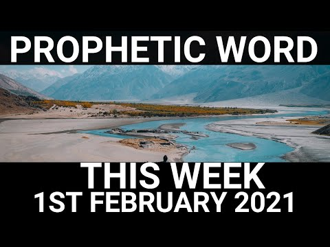 Prophetic Word for This Week 1 February