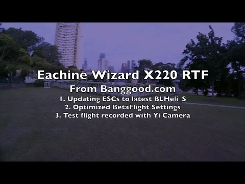Eachine Wizard X220 RTF Review - Part 2/2 - UCWgbhB7NaamgkTRSqmN3cnw