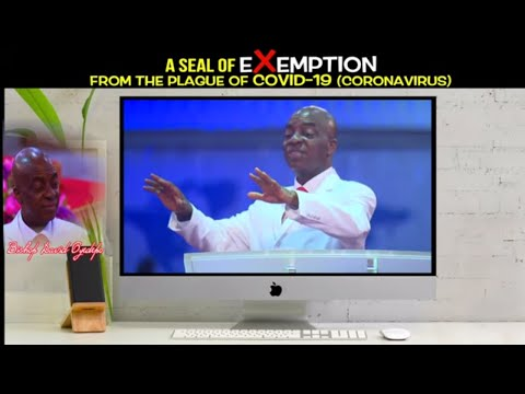 Bishop  Oyedepo - A Seal of Exemption from  Coronavirus