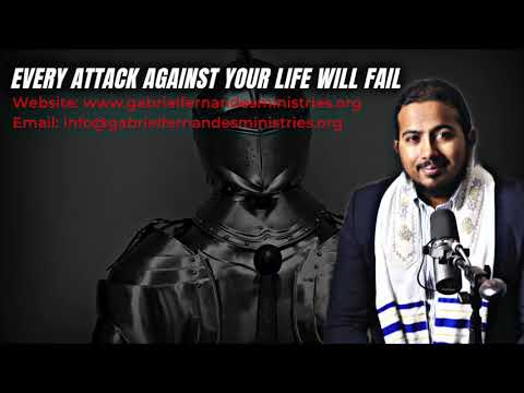EVERY ATTACK AGAINST YOUR LIFE WILL FAIL, POWERFUL MESSAGE AND PRAYERS