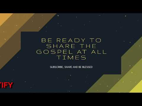 BE READY TO SHARE THE GOSPEL AT ALL TIMES, Daily Promise and Powerful Prayer