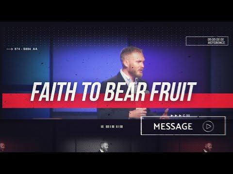 April 7th - DestinyYUMA - Faith to Bear Fruit