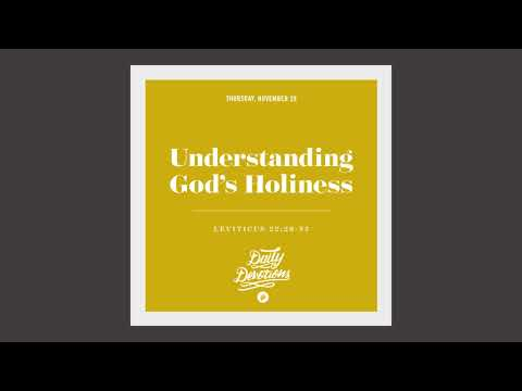 Understanding Gods Holiness - Daily Devotion