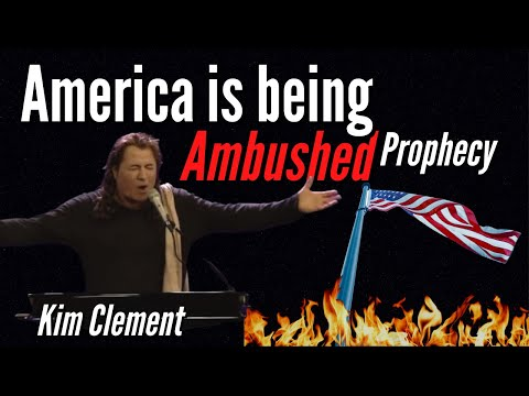 Kim Clement Prophecy - American Being Ambushed