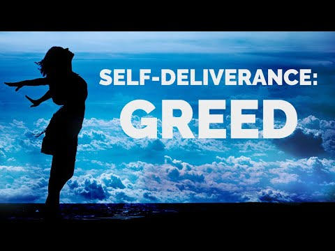 Deliverance from the Spirit of Greed  Self-Deliverance Prayers